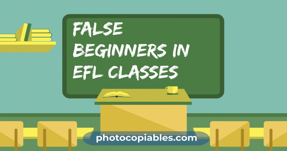 False Beginners in EFL Classes