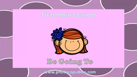 Be going to Grammar Lesson slide 1