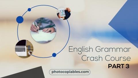 English Grammar Crash Course 3