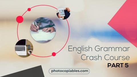 English Grammar Crash Course 5