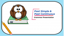 Past Simple and Past Continuous Grammar Presentation